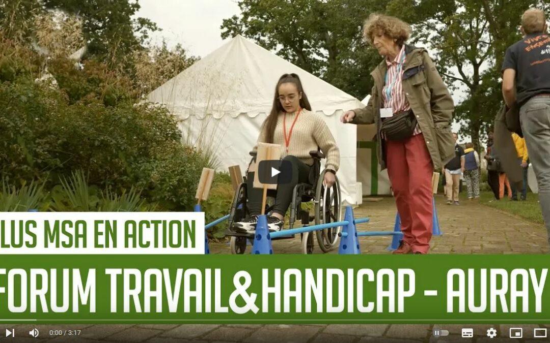 Vidéo – Forum Travail & Handicap, des élus MSA en action